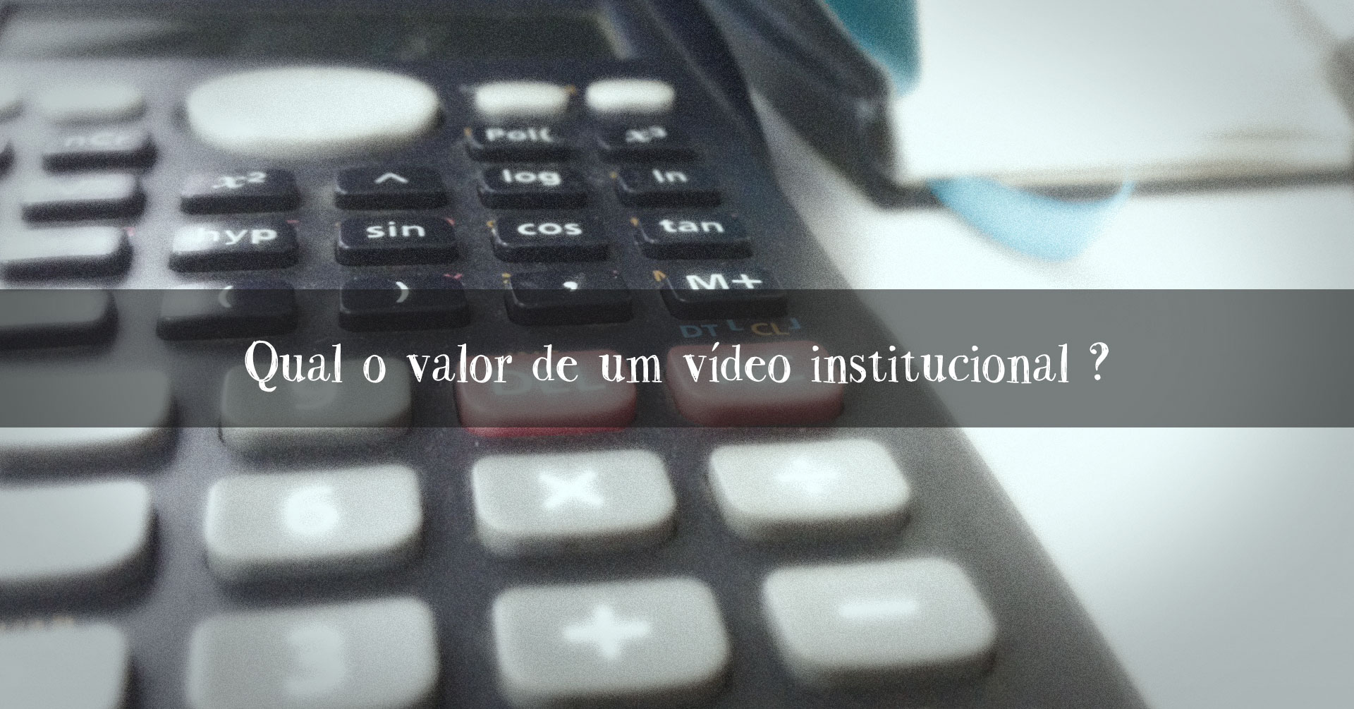 custo vídeo institucional